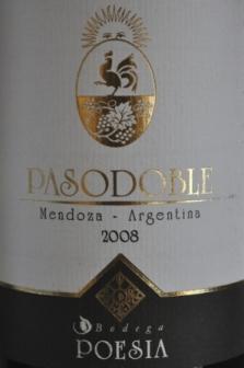 2008 Bodegas Poesia Pasodoble Mendoza